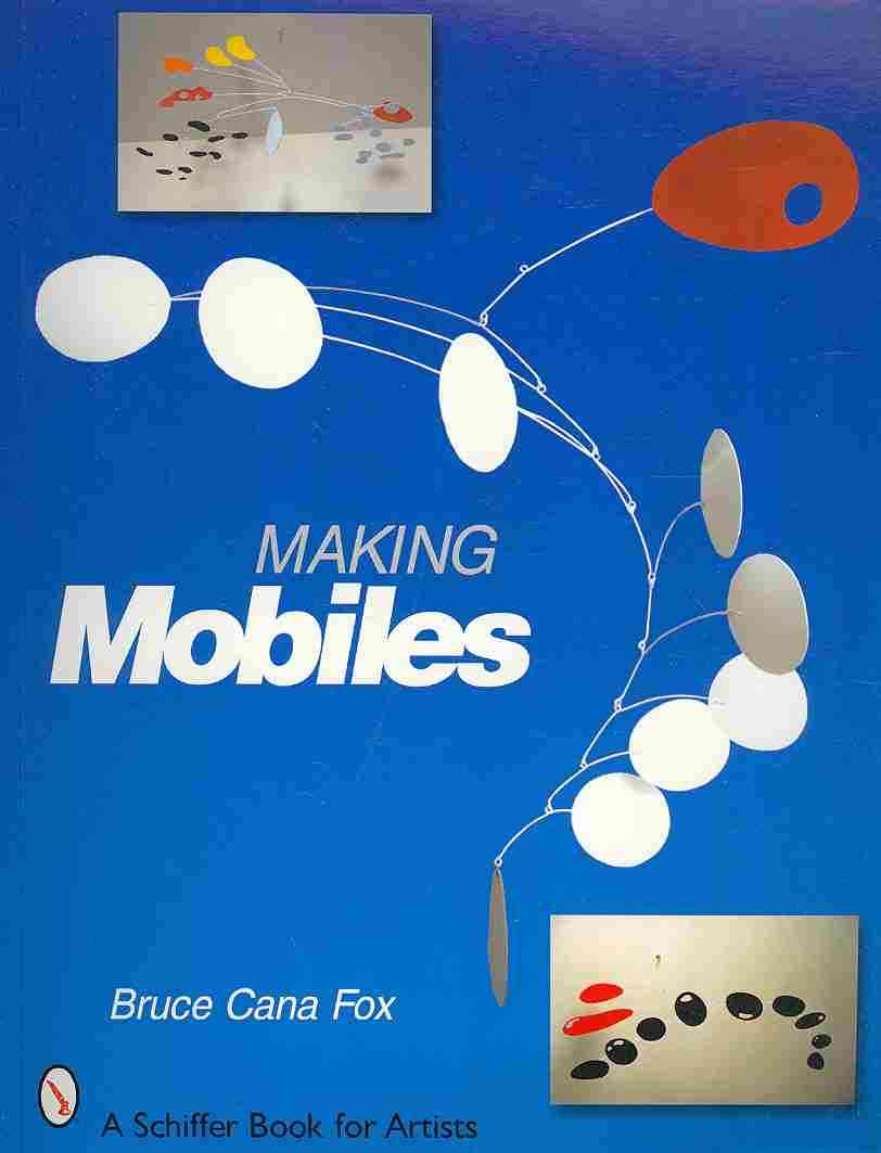 Making Mobiles By Fox, Bruce Cana